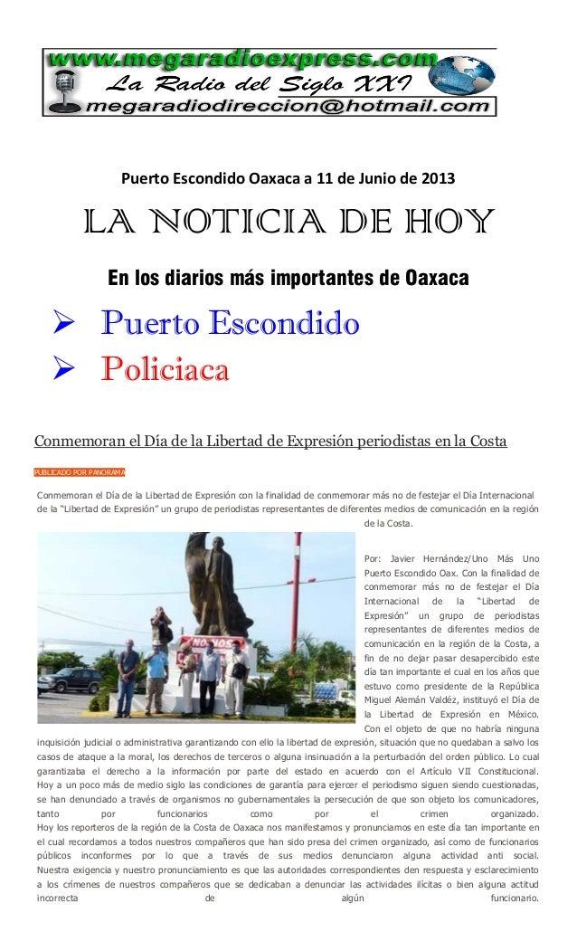 Puerto Escondido Oaxaca a 11 de Junio de 2013LA NOTICIA DE HOYEn los diarios más importantes de Oaxaca Puerto Escondido ...
