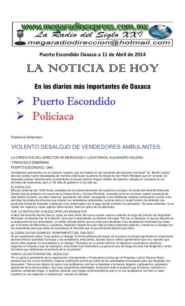 Puerto Escondido Oaxaca a 11 de Abril de 2014 LA NOTICIA DE HOY En los diarios más importantes de Oaxaca  Puerto Escondid...