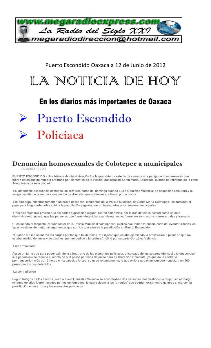 Puerto Escondido Oaxaca a 12 de Junio de 2012            LA NOTICIA DE HOY                   En los diarios más importante...
