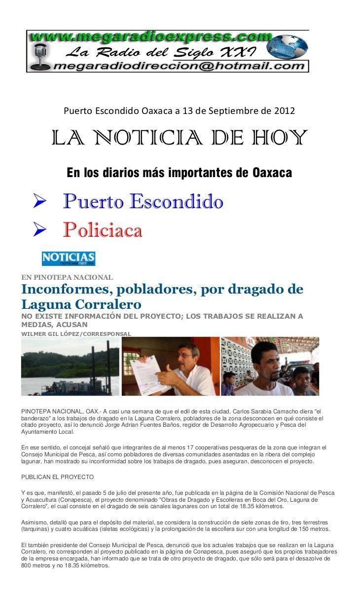 Puerto Escondido Oaxaca a 13 de Septiembre de 2012           LA NOTICIA DE HOY                 En los diarios más importan...