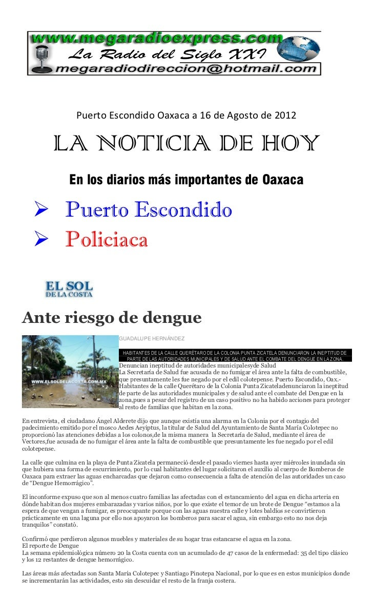 Puerto Escondido Oaxaca a 16 de Agosto de 2012           LA NOTICIA DE HOY                 En los diarios más importantes ...