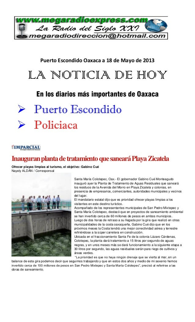 Puerto Escondido Oaxaca a 18 de Mayo de 2013LA NOTICIA DE HOYEn los diarios más importantes de Oaxaca Puerto Escondido P...