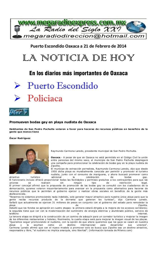 Puerto Escondido Oaxaca a 21 de Febrero de 2014  LA NOTICIA DE HOY En los diarios más importantes de Oaxaca   Puerto Esco...