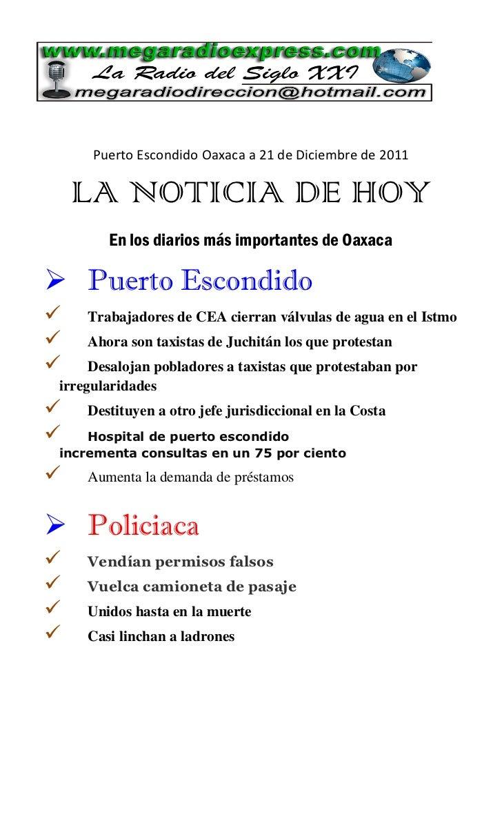 Puerto Escondido Oaxaca a 21 de Diciembre de 2011    LA NOTICIA DE HOY        En los diarios más importantes de Oaxaca Pu...