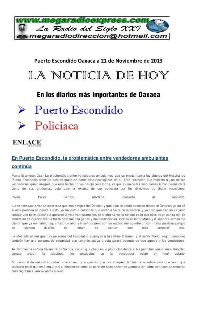 Puerto Escondido Oaxaca a 21 de Noviembre de 2013  LA NOTICIA DE HOY En los diarios más importantes de Oaxaca   Puerto Es...