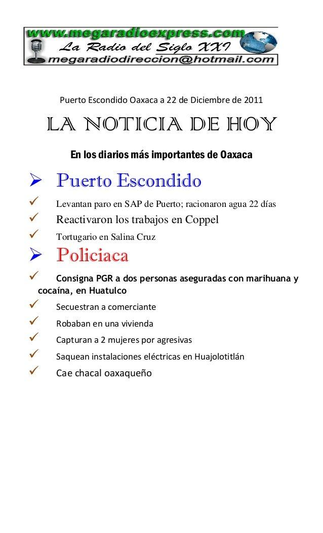 Puerto Escondido Oaxaca a 22 de Diciembre de 2011 LA NOTICIA DE HOY En los diarios más importantes de Oaxaca  Puerto Esco...