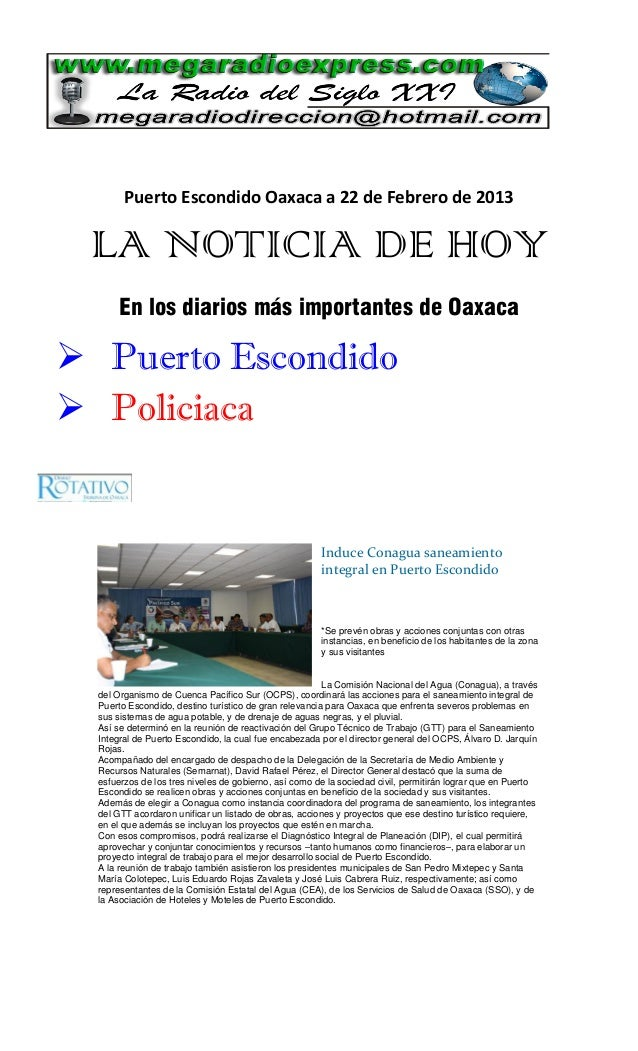 Puerto Escondido Oaxaca a 22 de Febrero de 2013 LA NOTICIA DE HOY      En los diarios más importantes de Oaxaca Puerto Es...