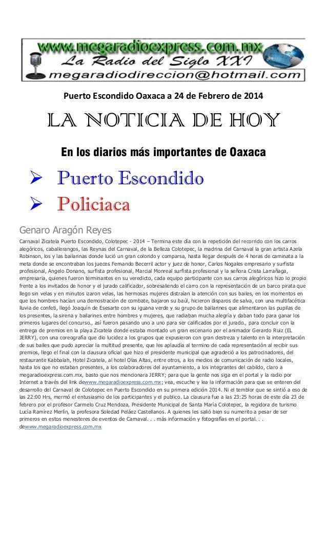 Puerto Escondido Oaxaca a 24 de Febrero de 2014  LA NOTICIA DE HOY En los diarios más importantes de Oaxaca   Puerto Esco...