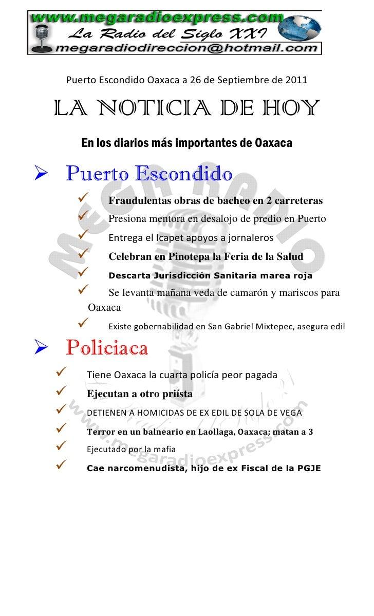 Puerto Escondido Oaxaca a 26 de Septiembre de 2011 LA NOTICIA DE HOY      En los diarios más importantes de Oaxaca Puerto...