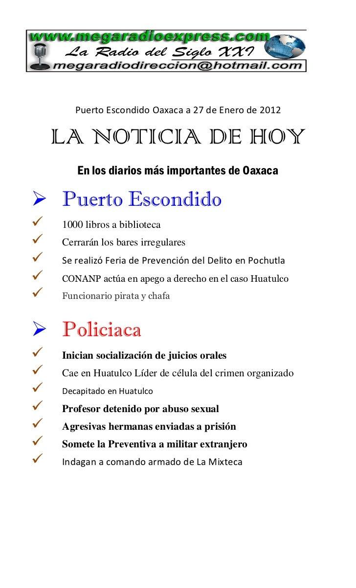 Puerto Escondido Oaxaca a 27 de Enero de 2012    LA NOTICIA DE HOY       En los diarios más importantes de Oaxaca Puerto ...