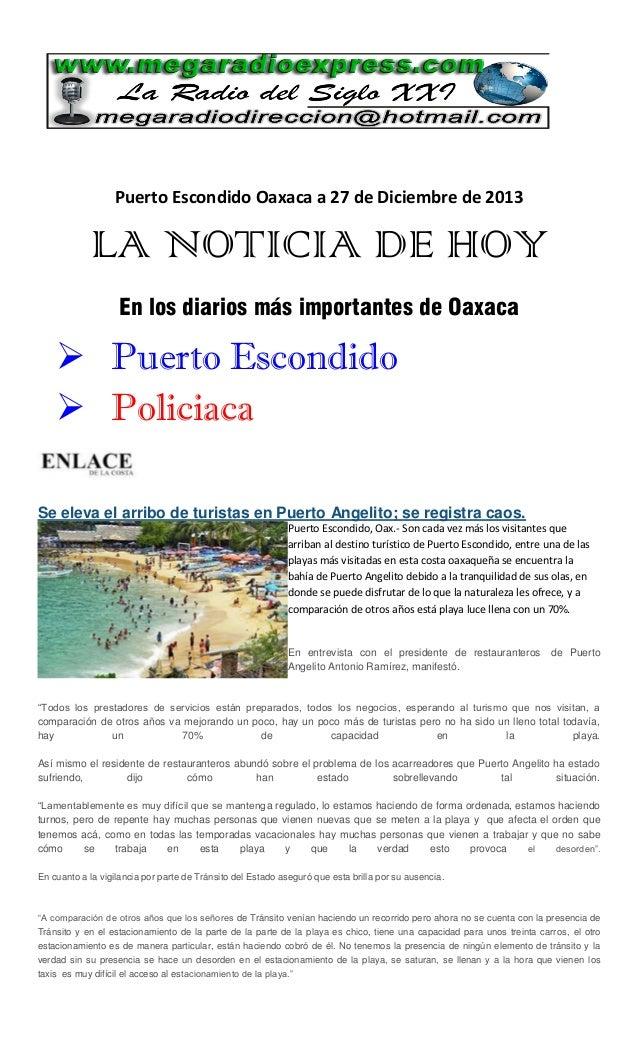 Puerto Escondido Oaxaca a 27 de Diciembre de 2013  LA NOTICIA DE HOY En los diarios más importantes de Oaxaca   Puerto Es...