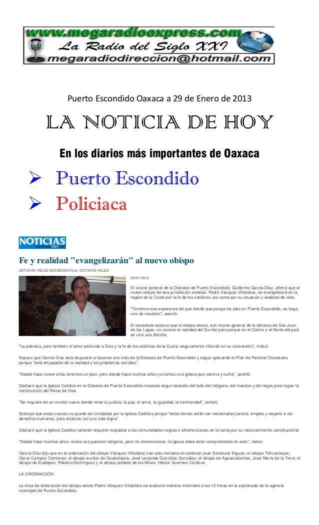 Puerto Escondido Oaxaca a 29 de Enero de 2013              LA NOTICIA DE HOY                      En los diarios más impor...