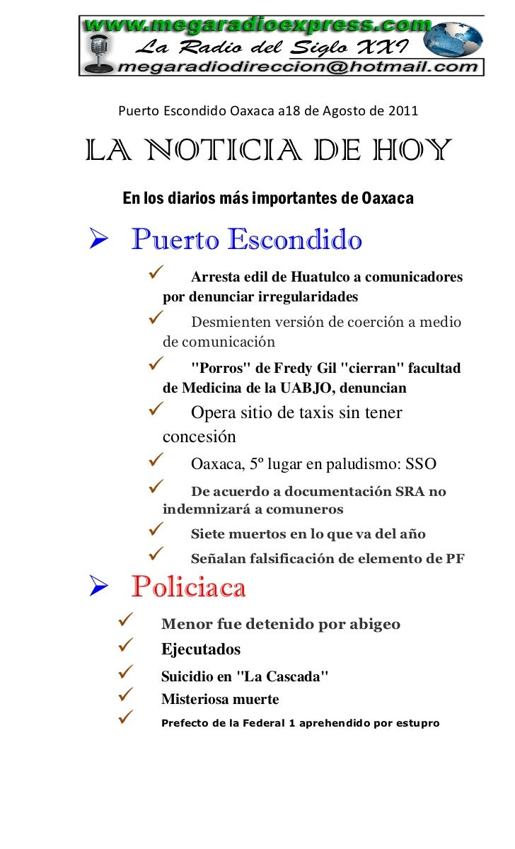 Puerto Escondido Oaxaca a18 de Agosto de 2011LA NOTICIA DE HOY  En los diarios más importantes de Oaxaca Puerto Escondido...