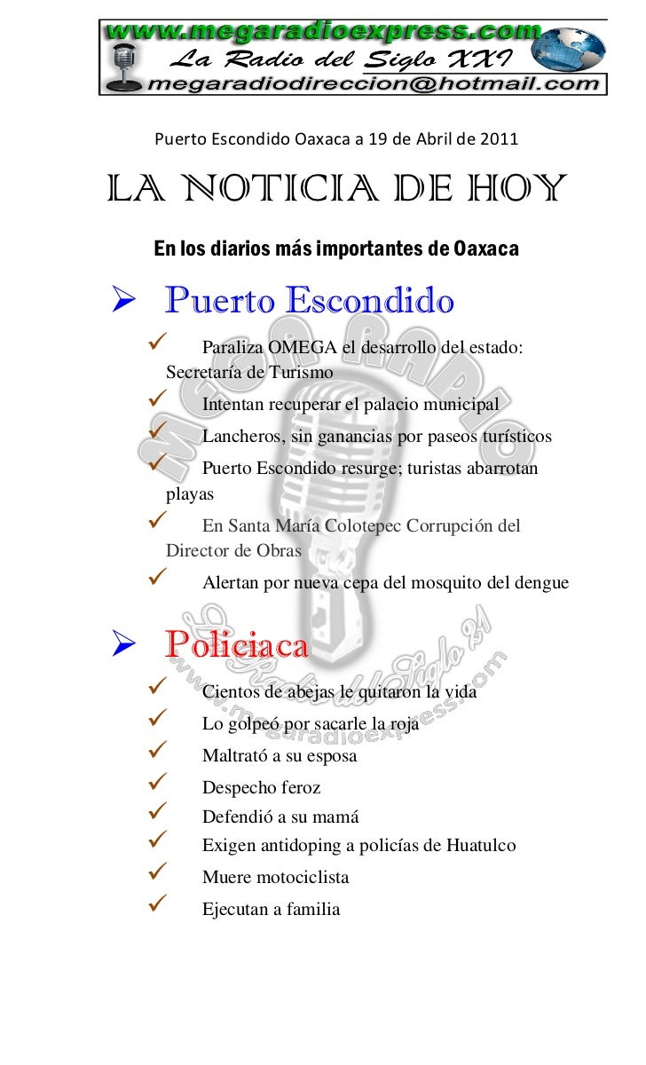 Puerto Escondido Oaxaca a 19 de Abril de 2011LA NOTICIA DE HOY  En los diarios más importantes de Oaxaca Puerto Escondido...