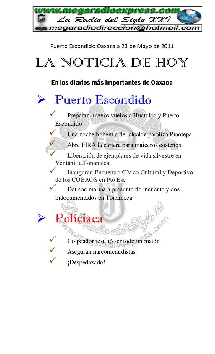 Puerto Escondido Oaxaca a 23 de Mayo de 2011LA NOTICIA DE HOY  En los diarios más importantes de Oaxaca Puerto Escondido ...