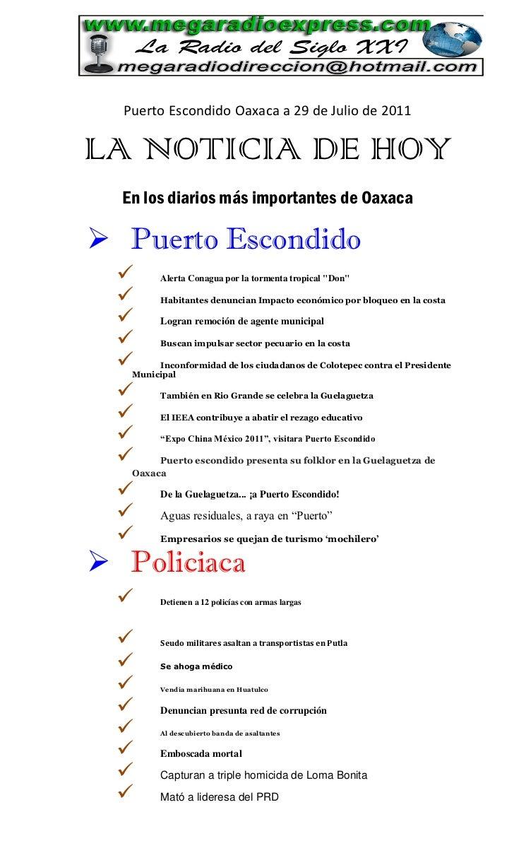 Puerto Escondido Oaxaca a 29 de Julio de 2011LA NOTICIA DE HOY  En los diarios más importantes de Oaxaca Puerto Escondido...
