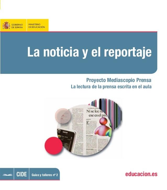 El Ministerio de Educación, en el contexto del convenio con la Asociación de Editores de Dia- rios de España (AEDE), ha pu...