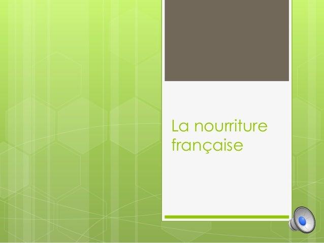 La nourriture française