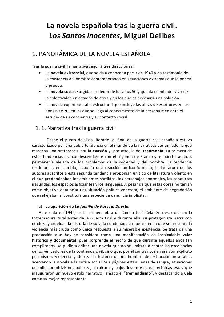 La novela española tras la guerra civil.         Los Santos inocentes, Miguel Delibes1. PANORÁMICA DE LA NOVELA ESPAÑOLATr...