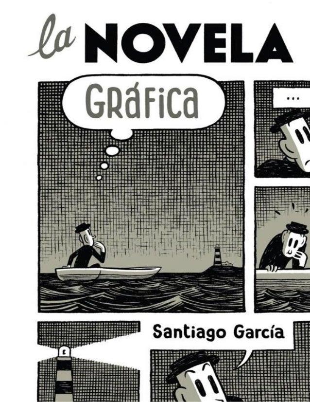 La novela grafica   santiago garcia pdf rp padid