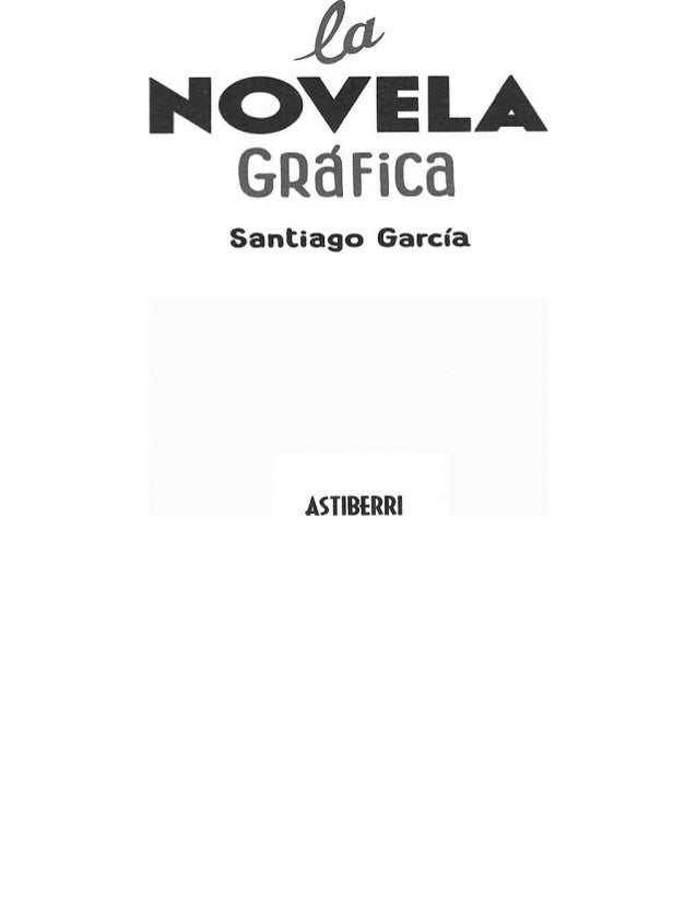La novela grafica   santiago garcia pdf rp padid Slide 3