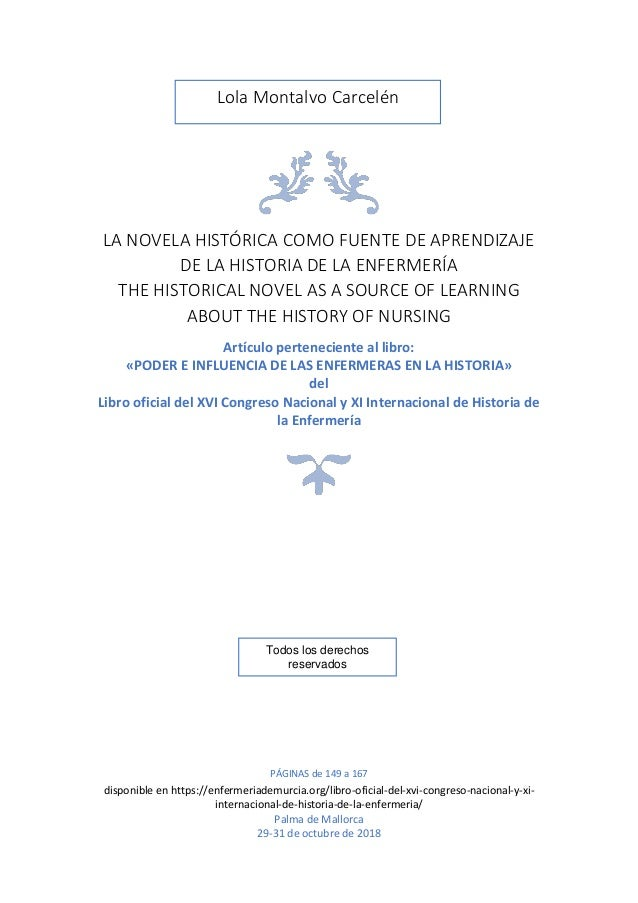 LA NOVELA HISTÓRICA COMO FUENTE DE APRENDIZAJE DE LA HISTORIA DE LA ENFERMERÍA THE HISTORICAL NOVEL AS A SOURCE OF LEARNIN...