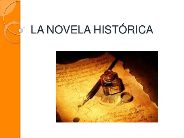 LA NOVELA HISTÓRICA
