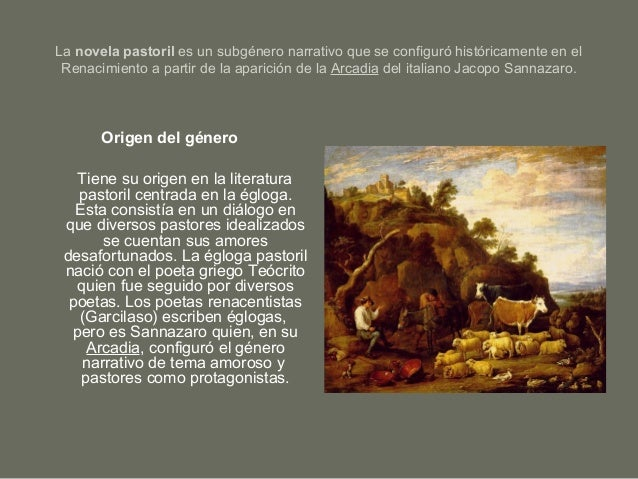 La novela pastoril es un subgénero narrativo que se configuró históricamente en el Renacimiento a partir de la aparición d...