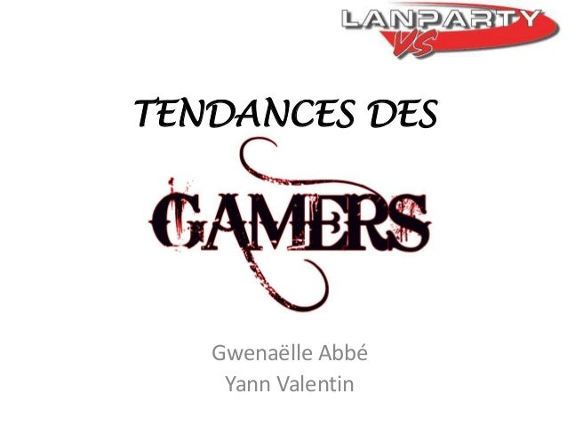 TENDANCES DES  Gwenaëlle Abbé Yann Valentin