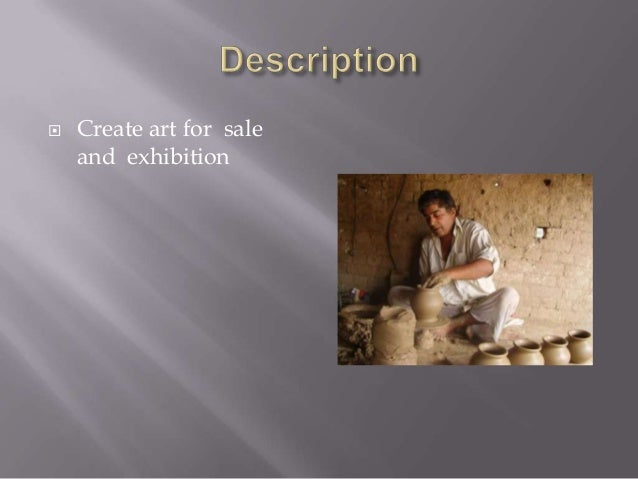   Create art for sale and exhibition