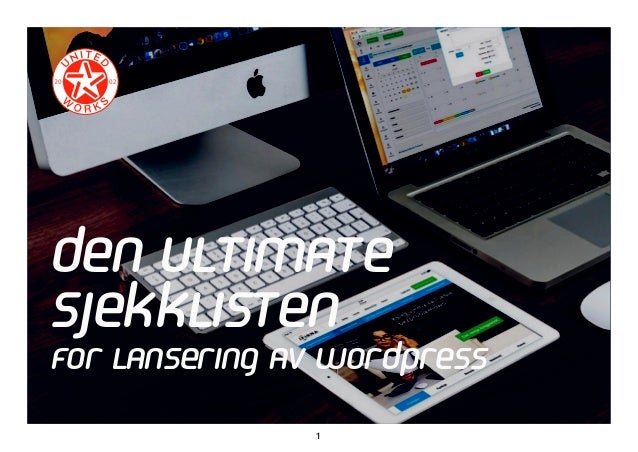 1 Den ultimate sjekklisten for lansering av WordPress
