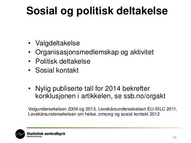 Høy valgdeltakelse i Norge  • Økt valgoppslutning  ved stortingsvalget  • Veksten mest  merkbar blant  kvinner og yngre  •...