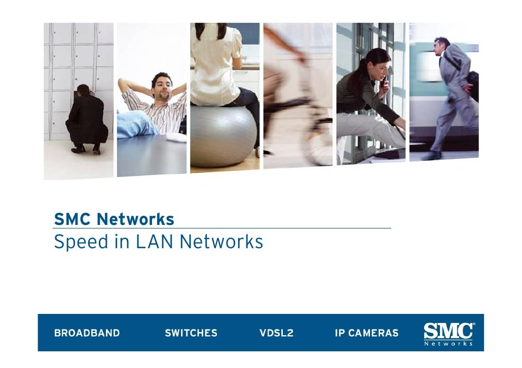 SMC Networks Speed in LAN Networks