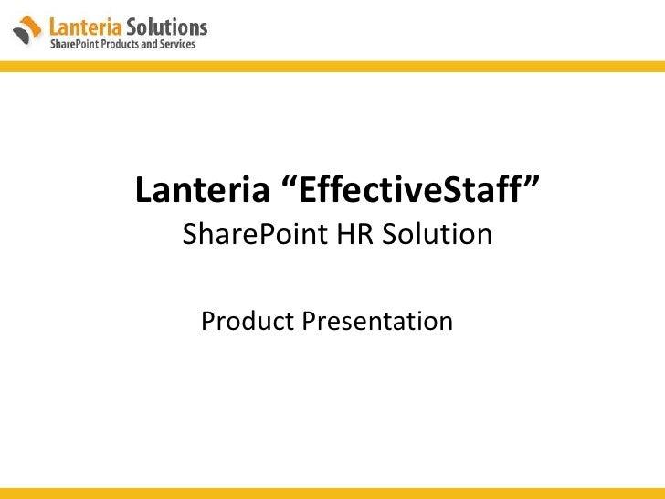 "Lanteria ""EffectiveStaff""SharePoint HR Solution<br />Product Presentation<br />"