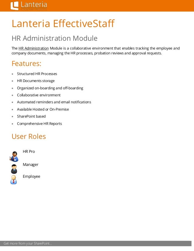 Get more from your SharePoint… Lanteria EffectiveStaff HR Administration Module The HR Administration Module is a collabor...