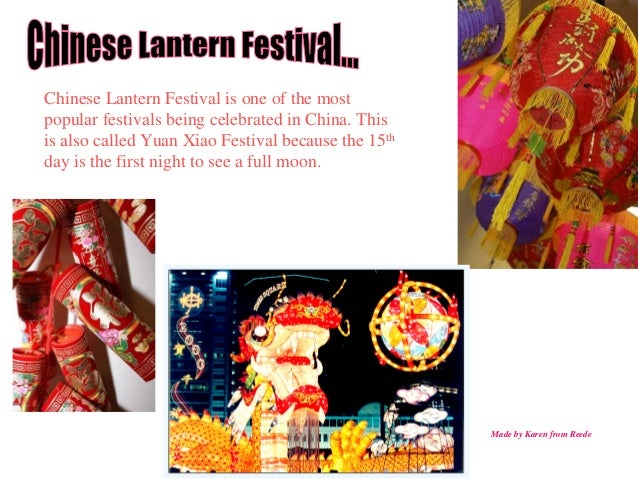 Chinese Lantern Festival is one of the most popular festivals being celebrated in China. This is also called Yuan Xiao Fes...