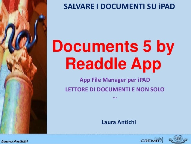 Documents 5 by Readdle App App File Manager per iPAD LETTORE DI DOCUMENTI E NON SOLO … SALVARE I DOCUMENTI SU iPAD Laura A...