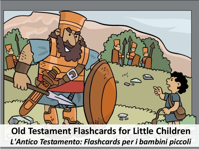 Old Testament Flashcards for Little Children L'Antico Testamento: Flashcards per i bambini piccoli