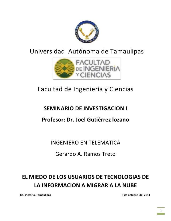 <br /> UniversidadAutónoma deTamaulipas<br />Facultad de Ingeniería y Ciencias<br />SEMINARIO DE INVESTIGACION I<br />...