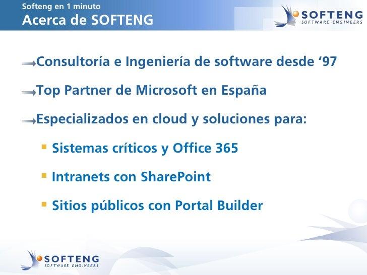 Softeng en 1 minutoAcerca de SOFTENG   Consultoría e Ingeniería de software desde '97   Top Partner de Microsoft en España...