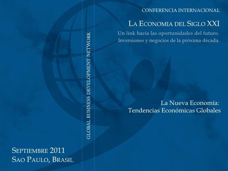 CONFERENCIA INTERNACIONAL                                              LA ECONOMIA DEL SIGLO XXI    La Economía del Siglo ...