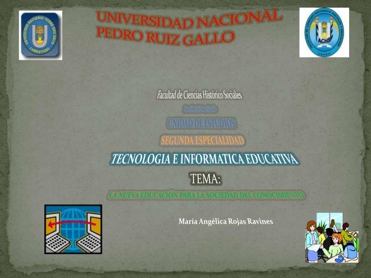 UNIVERSIDAD NACIONALPEDRO RUIZ GALLO<br />Facultad de Ciencias Histórico Sociales<br />Sección de Post Grado<br />UNIDAD D...