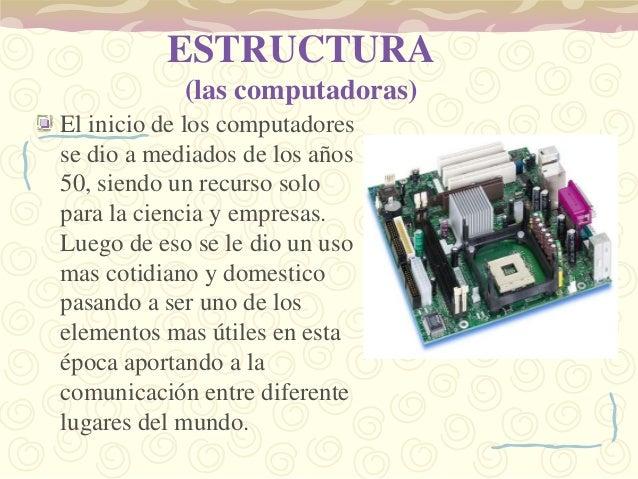 4ta generación(1971-1983) se creanmicroprocesadores dandoinicio a computadoraspersonales.5ta generación(1984 -1989) Surge ...