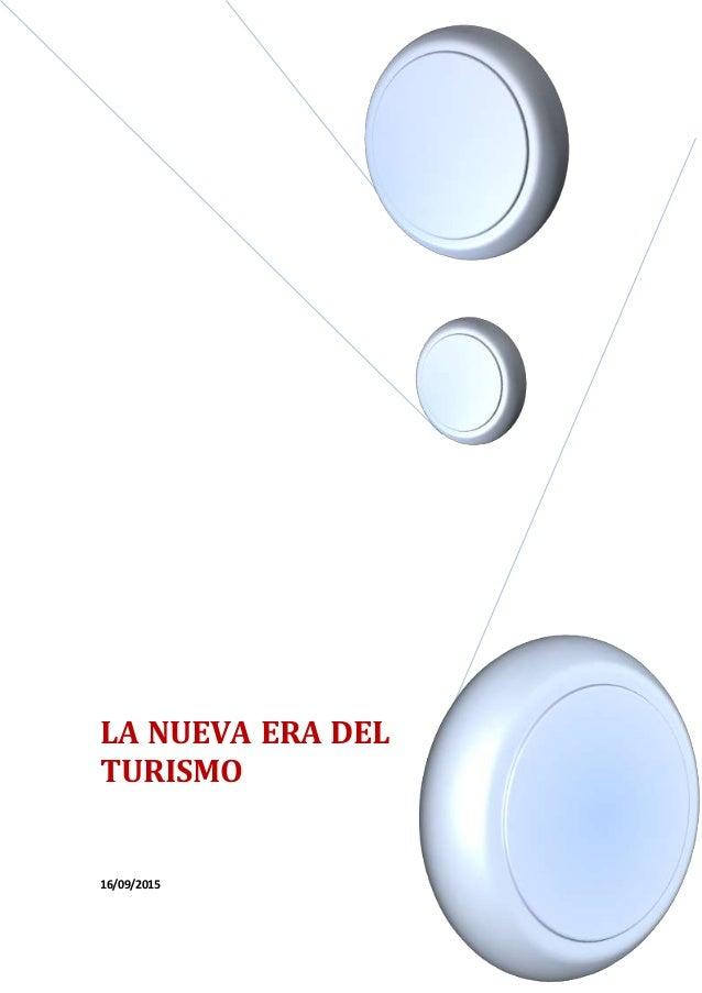 LA NUEVA ERA DEL TURISMO 16/09/2015
