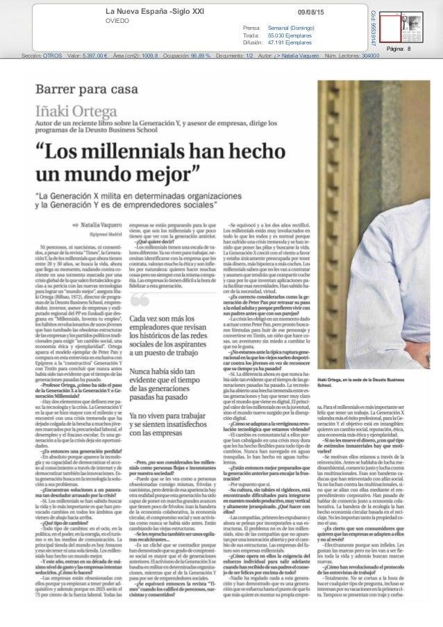 09/08/15La Nueva España -Siglo XXI OVIEDO Prensa: Semanal (Domingo) Tirada: 55.030 Ejemplares Difusión: 47.191 Ejemplares ...