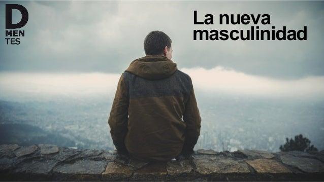 La nueva masculinidad