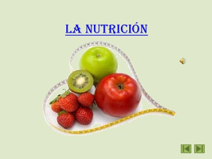 La nutrición