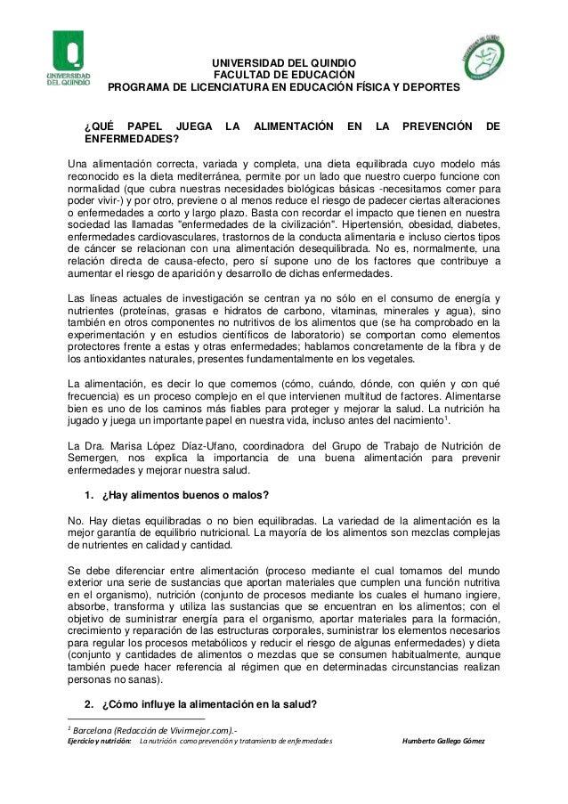 1 Ejercicio y nutrición: La nutrición como prevención y tratamiento de enfermedades Humberto Gallego Gómez UNIVERSIDAD DEL...