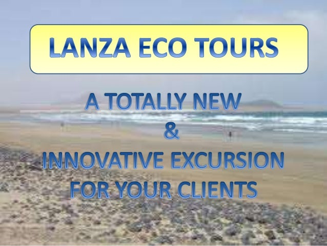 TO OFFER YOUR CLIENTS A UNIQUE EXCURSION THAT THEY WILL ALWAYS REMEMBER. TO GIVE YOUR CLIENTS AN INSIGHT INTO THE REAL LA...