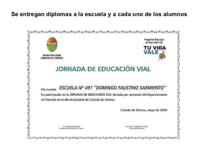 Se entregan diplomas a la escuela y a cada uno de los alumnos